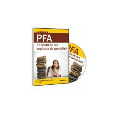 PFA - 67 studii de caz explicate de specialisti - Format CD