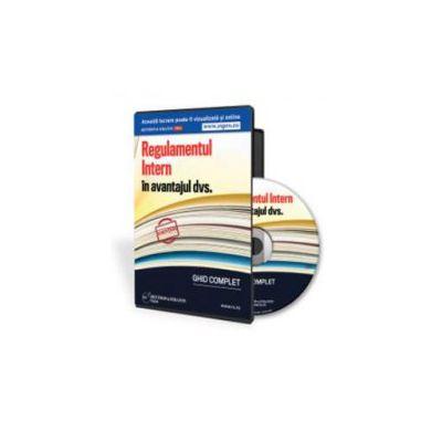 Gabriela Dita, Regulamentul intern in avantajul dvs. Ghid complet - Format CD
