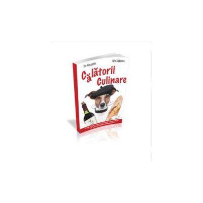 Mihai Capatinescu, Calatorii culinare. 101 de retete secrete accesibile oricarui bucatar amator - Carte + DVD