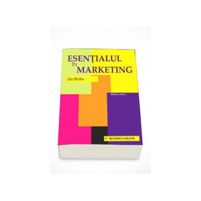 Esentialul in marketing - Jim Blythe
