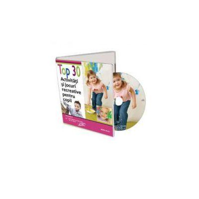Top 30 de activitati si jocuri re-creative pentru copii - Format CD