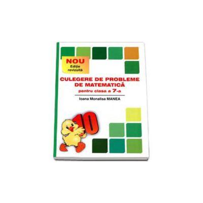 PUISORUL - Culegere de probleme de matematica, pentru clasa a VII-a - Editie noua, 2015