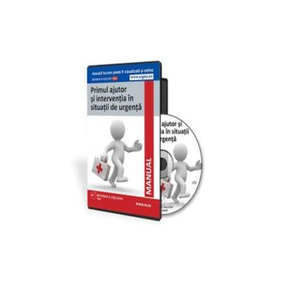 Florina Mohanu - Manual de prim ajutor si interventie in situatii de urgenta - Format CD