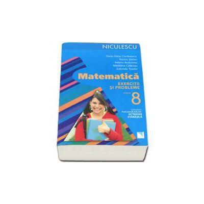 Matematica. Exercitii si probleme pentru clasa a VIII-a - Rozica Stefan