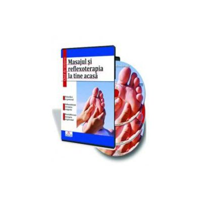 Nicoleta Donu - Masajul si reflexoterapia la tine acasa - Format CD si DVD