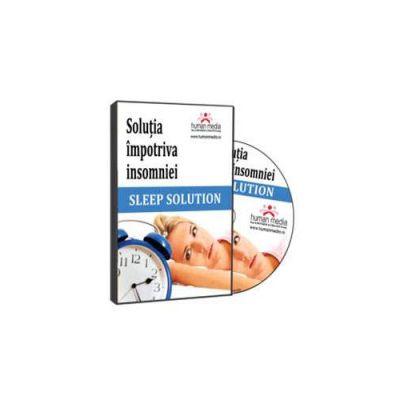 Sleep Solution - Solutia impotriva insomniei - Format CD