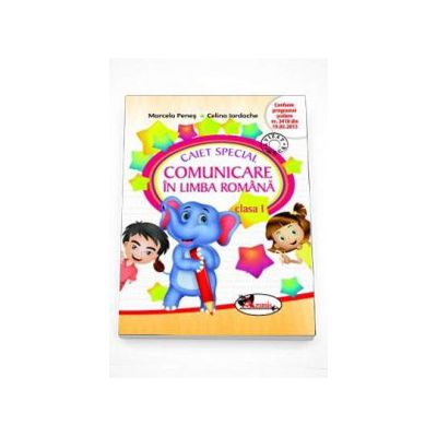 Marcela Penes, Caiet special de comunicare in limba romana pentru clasa I - Elefantel - Editie in conformitate cu programa scolara