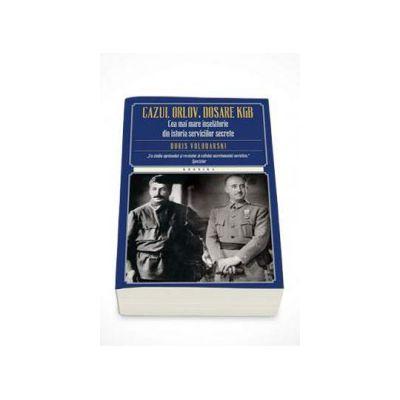 Boris Volodarski, Cazul Orlov. Dosare KGB. Cea mai mare inselatorie din istoria serviciilor secrete
