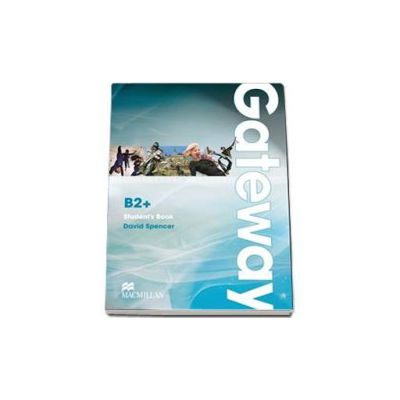 David Spencer, Gateway level B2 plus Student s Book