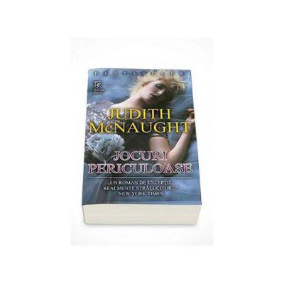 Judith McNaught, Jocuri Periculoase