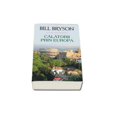 Bryson Bill, Calatorii prin Europa