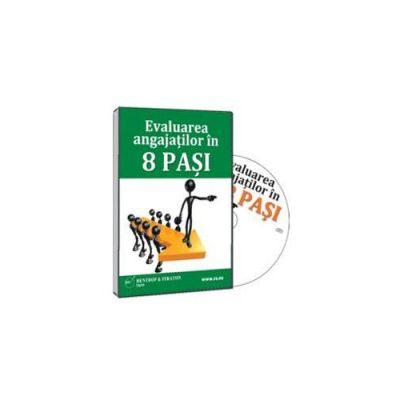 Evaluarea angajatilor in 8 pasi. Format CD