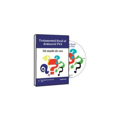 Tratament fiscal deducere TVA. 50 studii de caz - Format CD