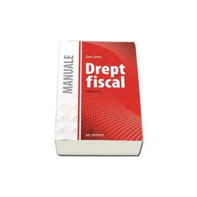 Sova Dan - Drept Fiscal. Manual. Editia a II-a