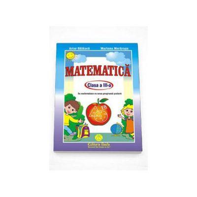 Artur Balauca - Auxiliar Matematica pentru clasa a III-a - In conformitate cu noua programa scolara