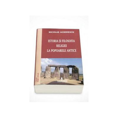 Nicolae Achimescu, Istoria si filosofia religiei la popoarele antice