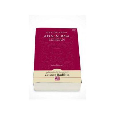 Noul Testament. Apocalipsa lui Ioan - Editie bilingva, editia a II-a