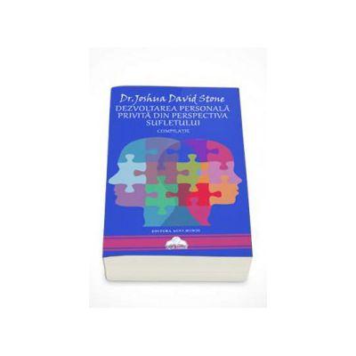 Joshua David Stone - Dezvoltarea personala privita din perspectiva sufletului - Compilatie. Dr. Joshua David