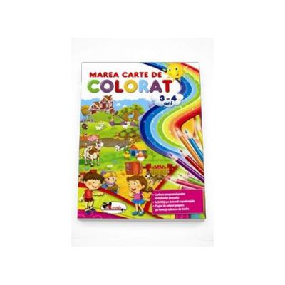 Marea carte de colorat 3-4 ani. Conform programei pentru invatamant prescolar. Activitati pe domenii experientiale. Pagini de colorat grupate pe teme si subteme de studiu