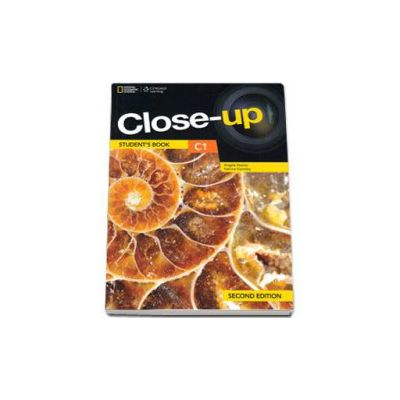 Curs de limba engleza Close-up C1 Students Book second edition, manual pentru clasa a XII-a. National Geographic Learning