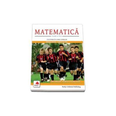 Matematica, clasa a IV-a. Calatorie in lumea cifrelor
