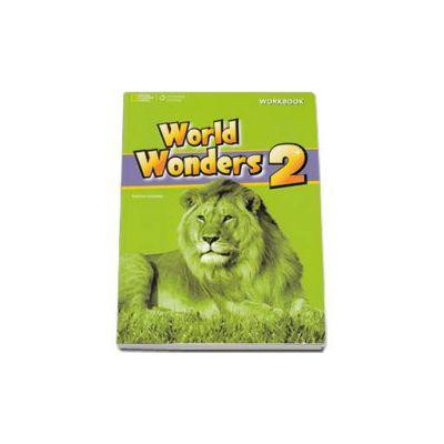 Curs de limba engleza World Wonders level 2 Workbook new editions, caietul elevului pentru clasa a VI-a. National Geographic Learning