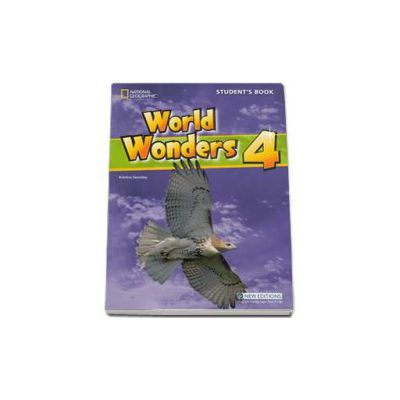 Curs de limba engleza World Wonders level 4 Students Book new editions, manualul elevului pentru clasa a VIII-a (National Geographic Learning)
