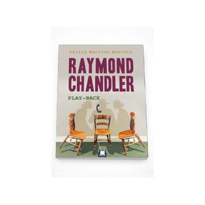 Raymond Chandler - Play Back. Editie Paperback