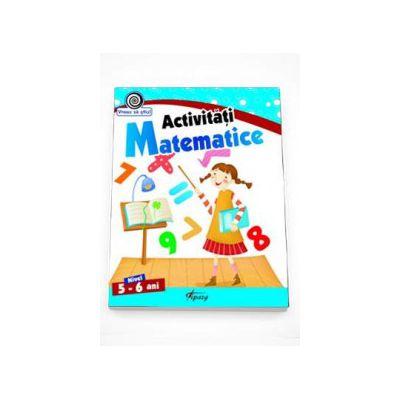 Georgeta Matei - Activitati Matematice nivel 5-6 ani. Colectia Vreau sa stiu!