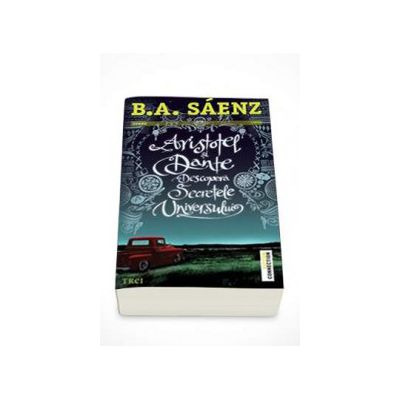 B. A. Saenz - Aristotel si Dante descopera secretele universului