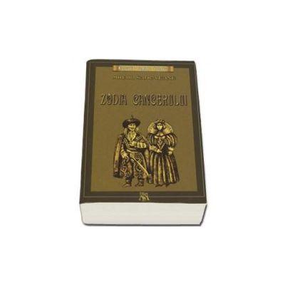Mihail Sadoveanu, Zodia Cancerului sau vremea Ducai Voda. Colectia romane istorice