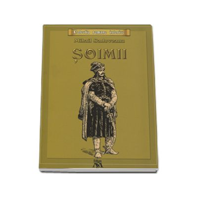 Mihail Sadoveanu, Soimii. Colectia, romane istorice