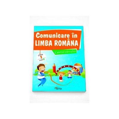 Marinela Chiriac, Comunicare in limba romana, caietul elevului pentru clasa I - Modelul A