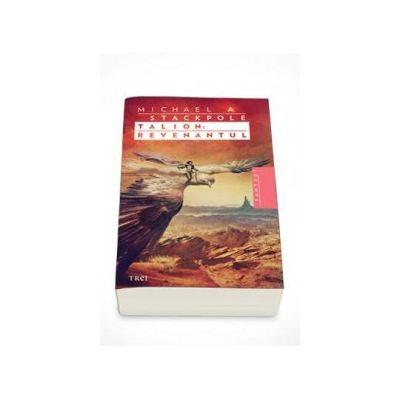 Talion - Revenantul. Al patrulea volum din seria Nascuti din ceata (Michael A. Stackpole)