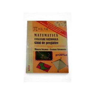 Matematica. Evaluare nationala, ghid de pregatire. Contine si modelul testului de evaluare nationala 2012-2013