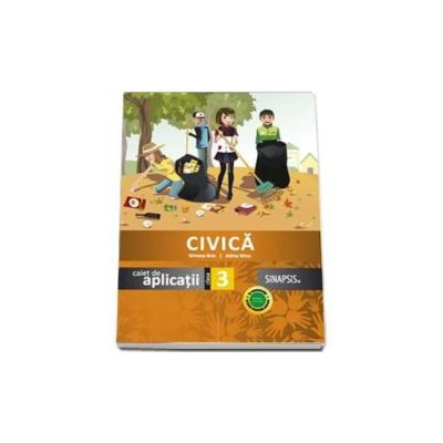Simona Brie - Educatie civica, caiet de aplicatii pentru clasa a III-a