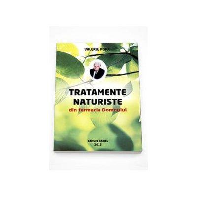 Valeriu Popa, Tratamente naturiste din farmacia Domnului