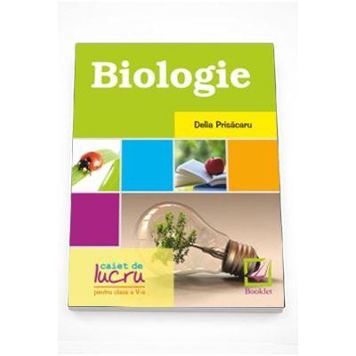 Biologie - caiet de lucru pentru clasa a 5-a