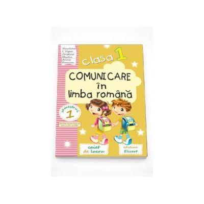 Arina Damian - Comunicare in limba romana caiet de lucru pentru clasa I - Semestrul I. Auxiliar elaborat dupa manualul editurii CD Press