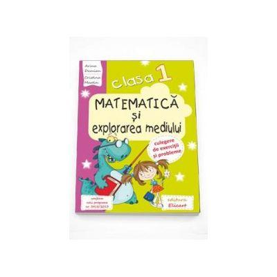 Ariana Damian - Matematica si explorarea mediului, culegere de exercitii si probleme pentru clasa I