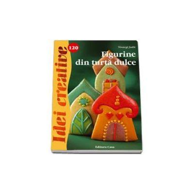 Toszegi Judit, Figurine din turta dulce - Idei creative, numarul 120