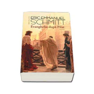 Eric Emmanuel Schmitt, Evanghelia dupa Pilat. Editia a II-a