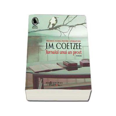 J. M. Coetzee, Jurnalul unui an prost. Editia a II-a
