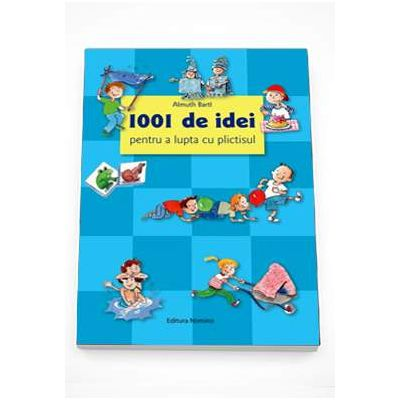 Almuth Bartl, 1001 de idei pentru a lupta cu plictisitul