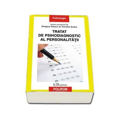 Tratat de psihodiagnostic al personalitatii (Colectia, psihologie)