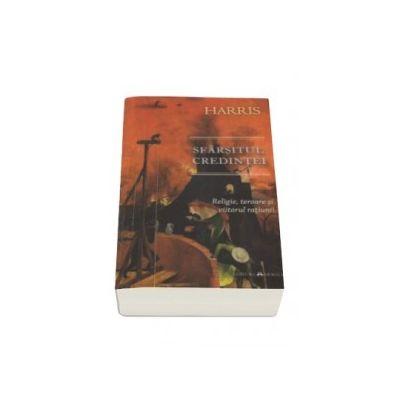 Sam Harris, Sfarsitul credintei - religie, teroare si viitorul ratiunii