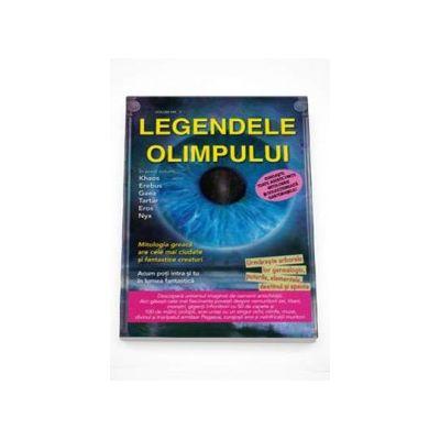 Legendele Olimpului. Originea Zeilor in Mitologia Greaca. Nasterea primilor zei - Volumul I