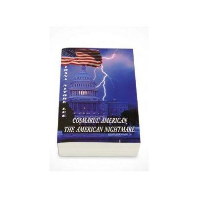 Ioana Nitobe Lee - Cosmarul American - The American Nightmare