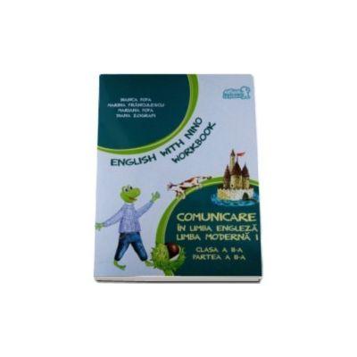 Bianca Popa, Comunicare in limba engleza, limba moderna 1. Caietul elevului pentru clasa a II-a - Partea a II-a - English with Nino workbook