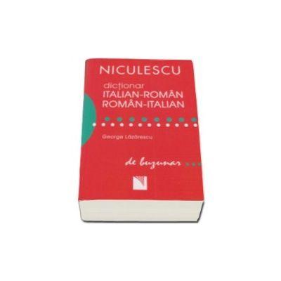 George Lazarescu - Dictionar Italian-Roman, Roman-Italian de buzunar